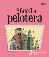 La  familia pelotera (letra imprenta) - Gemma  Armengol  /  Oscar   Julve (il. )