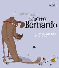 El  perro bernardo (letra imprenta) - Gemma  Armengol  /  Oscar   Julve (il. )