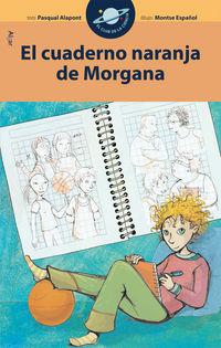 El cuaderno naranja de morgana - Pasqual Alapont