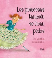 Las princesas tambien se tiran pedos - Ilan Brenman
