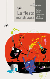 La fiesta monstruosa - Carles Cano Peiro