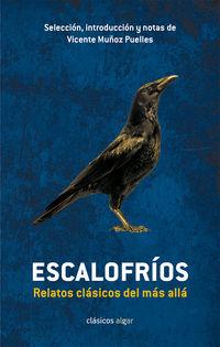 Escalofrios - Relatos Clasicos Del Mas Alla - Vicente Muñoz Puelles