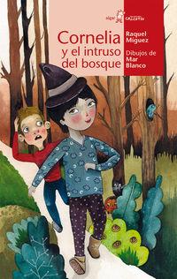 Un Intruso En El Bosque cornelia - Raquel Miguez