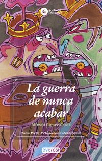 La guerra de nunca acabar - Alfredo Gomez Cerda