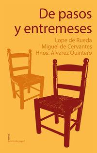 De Pasos Y Entremeses - L. De Rueda / Miguel De Cervantes