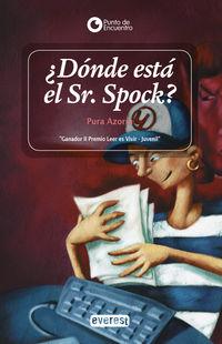 ¿donde Esta El Sr. Spock? - Pura Azorin Zafrilla