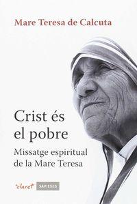 Crist Es El Pobre - Mare Teresa De Calcuta