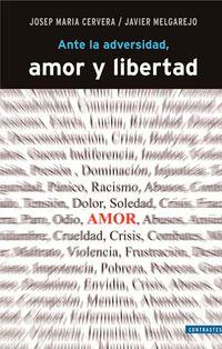 ANTE LA ADVERSIDAD AMOR Y LIBERTAD