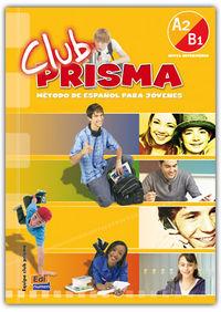 Club Prisma A2 / B1 (+cd) - Aa. Vv.
