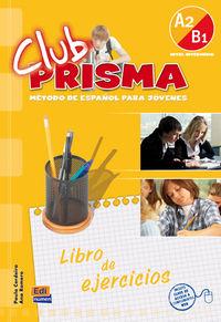 Club Prisma A2 / B1 - Cuad. - Aa. Vv.