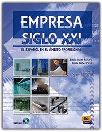 Empresa Siglo Xxi - El Español En El Ambito Profesional - Emilio  Iriarte Romero  /  Emilia  Nuñez Perez