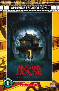 NIVEL 1 - MONSTER HOUSE, LA CASA DE LOS SUSTOS (+CD)