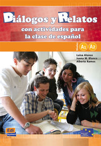 Dialogos Y Relatos Con Actividades A1 / A2 (+cd) - Luisa Alonso