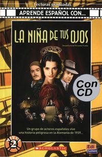 La - Aprende Español Con. ..  nivel 2 - niña de tus ojos (+cd) - Aa. Vv.