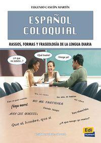 Español Coloquial (3ª Ed. ) - Eugenio Cascon Martin