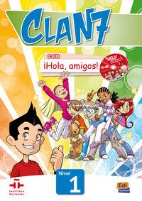Clan 7 Con ¡hola Amigos! Nivel 1 (+cd) - Aa. Vv.