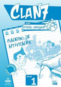 Clan 7 Con ¡hola Amigos! Nivel 1 Cuad. - Aa. Vv.