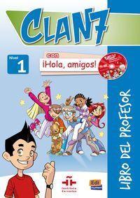 Clan 7 Con ¡hola, Amigos! Nivel 1 Guia (+cd)  (+cd-rom) - Aa. Vv.
