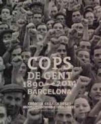 COPS DE GENT (1890-2014) - BARCELONA