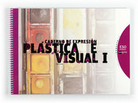 Eso 1 / 2 - Expresion Plastica E Visual I  - Conecta 2.0 (gal) - Aa. Vv.