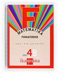 Dbh 4 - Matematika B Koad. - Finkatzeko - Batzuk