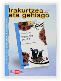 Irakurtzea Eta Gehiago - Makaleko Beleak - Batzuk