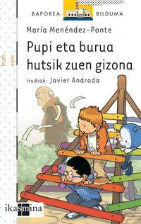 Pupi Eta Burua Hutsik Zuen Gizona - Maria Memendez Ponte