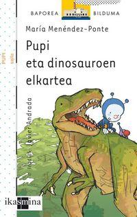 Pupi Eta Dinosauroen Elkartea - Maria Menendez Ponte
