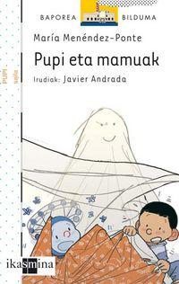 Pupi Eta Mamuak - Maria Menendez Ponte