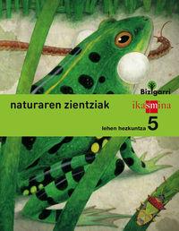 LH 5 - NATURA ZIENTZIAK - BIZIGARRI