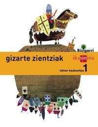 LH 1 - GIZARTE ZIENTZIAK - BIZIGARRI