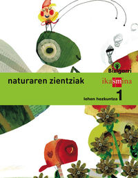 LH 1 - NATURA ZIENTZIAK - BIZIGARRI