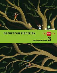 LH 3 - NATURA ZIENTZIAK - BIZIGARRI