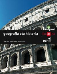 DBH 1 - GEOGRAFIA ETA HISTORIA - BIZIGARRI