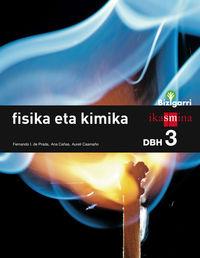 DBH 3 - FISIKA ETA KIMIKA - BIZIGARRI