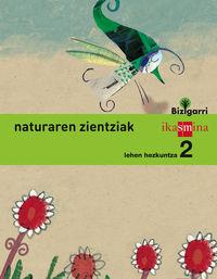 LH 2 - NATURA ZIENTZIAK - BIZIGARRI