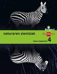 LH 4 - NATURA ZIENTZIAK - BIZIGARRI