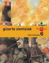 LH 6 - GIZARTE ZIENTZIAK - BIZIGARRI