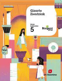 Lh 5 - Gizarte Zientziak - Bizigarri Gehiago - Batzuk