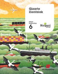Lh 6 - Gizarte Zientziak - Bizigarri Gehiago - Batzuk