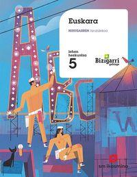 LH 5 - EUSKARA - BIZIGARRI GEHIAGO