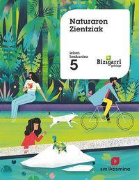 LH 5 - NATUR ZIENTZIAK - BIZIGARRI GEHIAGO