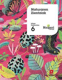 LH 6 - NATUR ZIENTZIAK - BIZIGARRI GEHIAGO