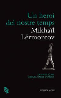 Un heroi del nostre temps - Mikhail Lermontov