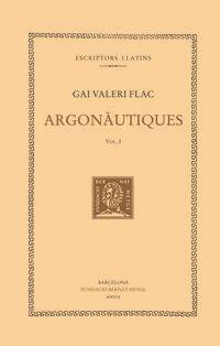 Argonautiques I - Llibres I-Iii - Gai Valeri Flac