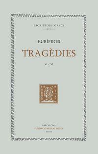 TRAGEDIES VI - LES TROIANES - IFIGENIA ENTRE ELS TAURES