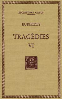 TRAGEDIES VI - LES TROIANES - IFIGENIA ENTRE ELS TAURES (ED. TELA)