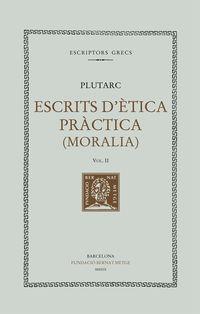 Escrits D'etica Practica Ii (rustica) - Plutarc