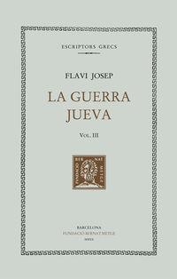 GUERRA JUEVA, LA III (LLIBRES IV-V)