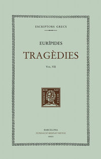 TRAGEDIES VII - HELENA / IO